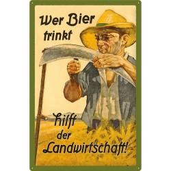 Nostalgic Μεταλλικός πίνακας 40x60 Beer & Liquor Wer Bier trinkt hilft der Landwirtschaft